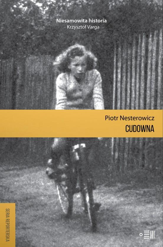 Piotr Nesterowicz, Cudowna
